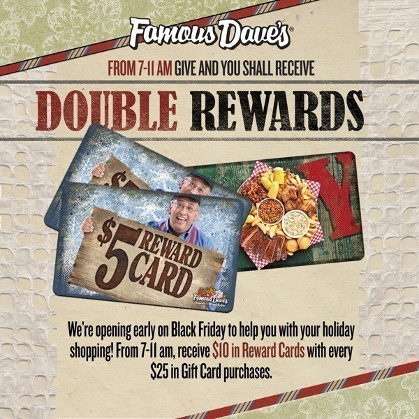 Famous Dave's: Earn Double Rewards on Gift Card ...