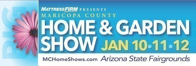 Free Tickets To The Maricopa County Home Garden Show