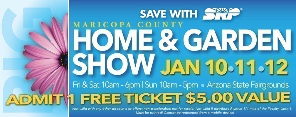 Free Admission To The Maricopa County Home Garden Show