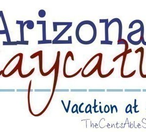 Arizona Staycation | Top 6 Family Friendly Vacations for 2014