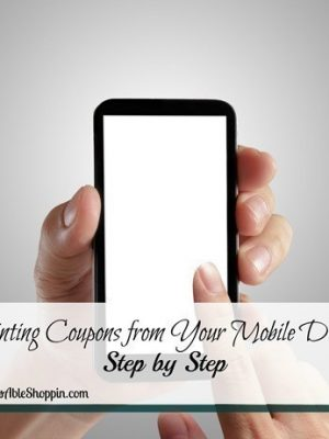 How to Print Coupons from your Mobile Device