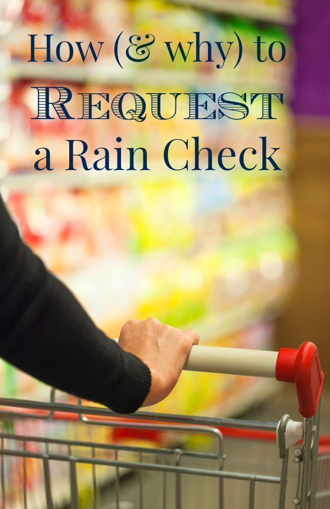 How & Why to request a Rain Check