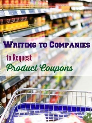 Saving Money by Writing to Companies to Request Product Coupons