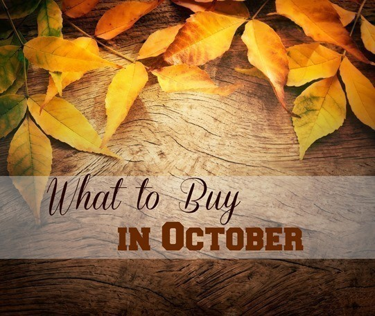 What to Buy in Oct.