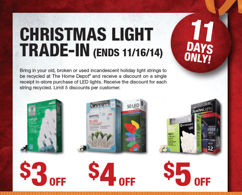 Home Depot Christmas Light Trade-In: Up to $5 off Holiday Lights (11/6 to  11/16) - Home Depot Christmas Light Trade-In: Up To $5 Off Holiday Lights (11