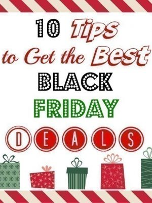 10 Tips to Get the Best Black Friday Deals