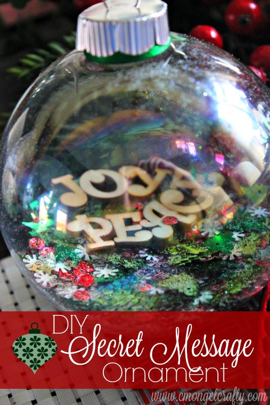 DIY Secret Message Ornament - C'Mon Get Crafty