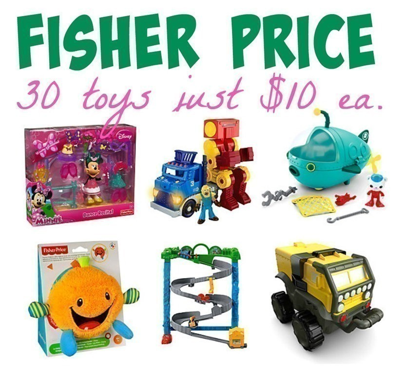Fisher Price: 30 Toys just $10 each + FREE Shipping {+ $10 ...