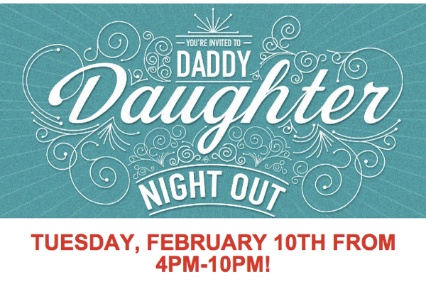 Chilis Daddy Daughter Date Night Tuesday February 10th The