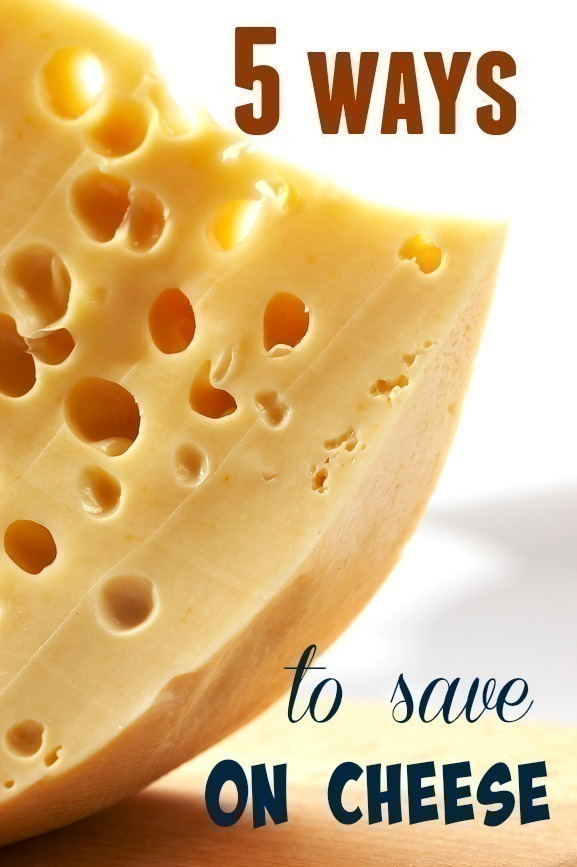 5 Ways to Save Money on Cheese