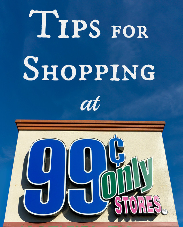 7 Tips for Shopping at the $.99 Store