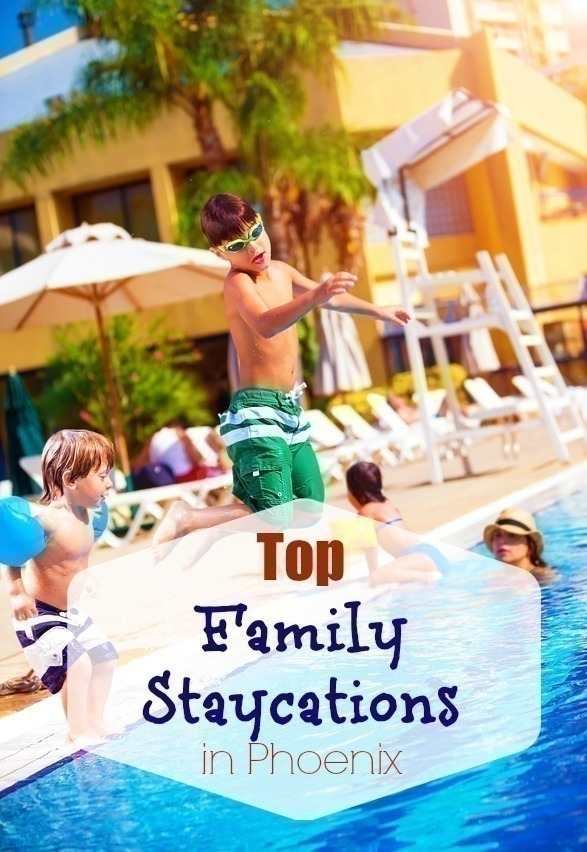 Top Phoenix Family Staycations for 2015