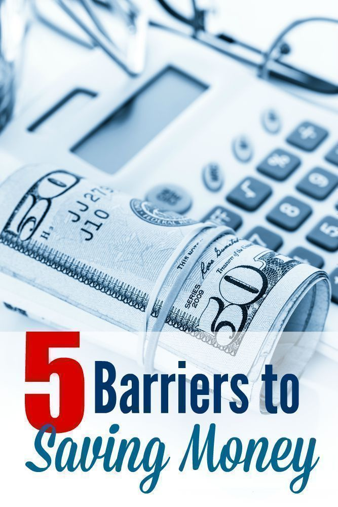 5 Barriers to Saving Money