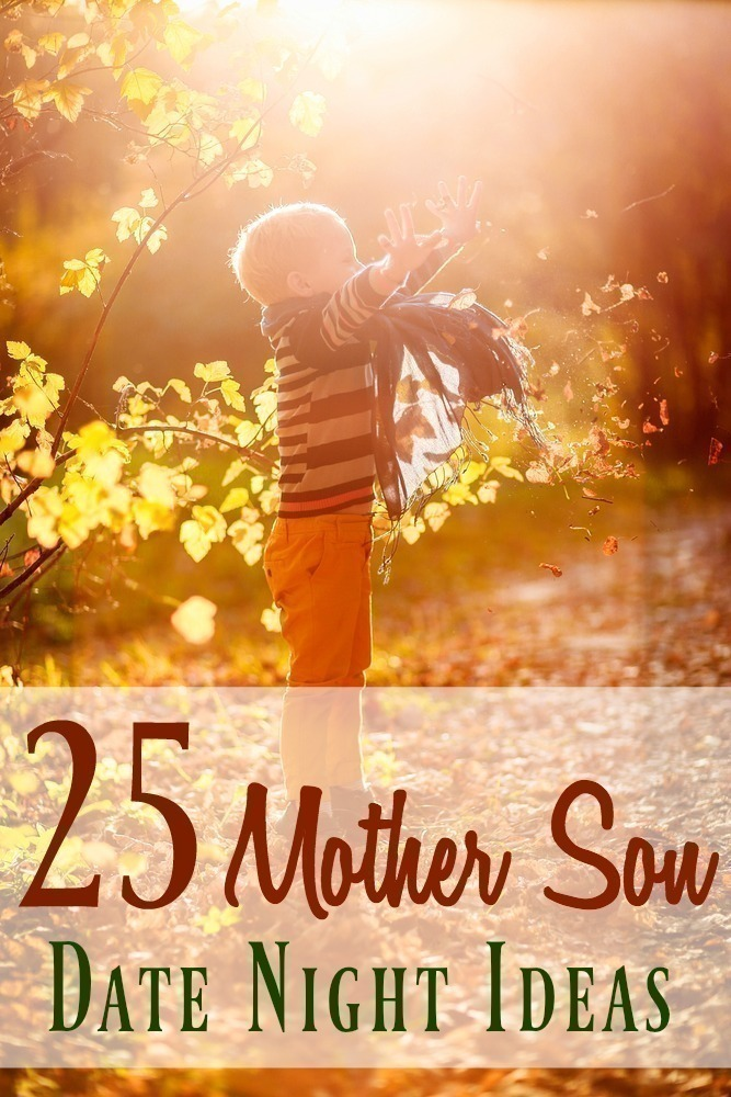 25 Mother Son Date Night Ideas