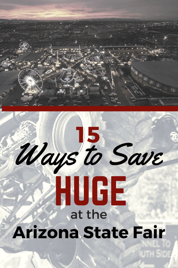 15 Ways to Save HUGE at the Arizona State Fair