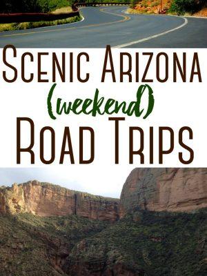Scenic Arizona Road Trips