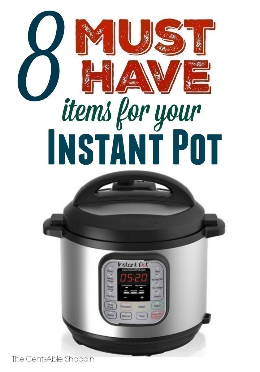 8 Must Have Items for your Instant Pot