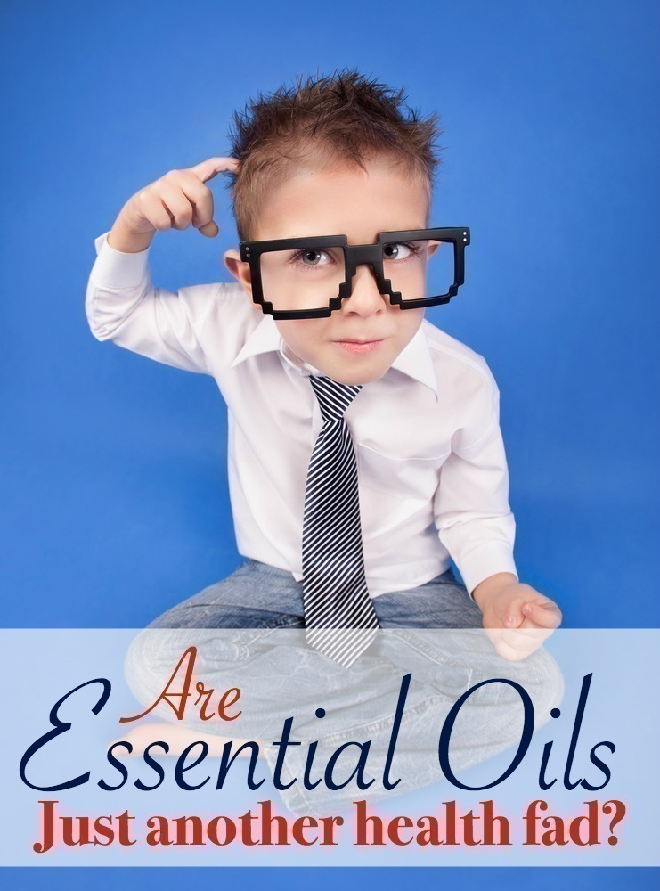 Essential Oils:  Just Another Health Fad?