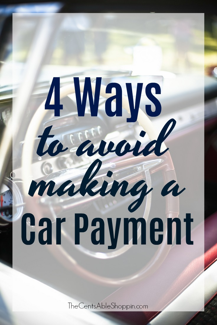 4 Ways to Avoid Making a Car Payment