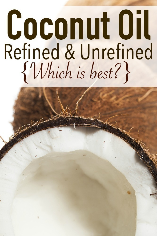 Coconut Oil - Refined & Unrefined - Which is Best?