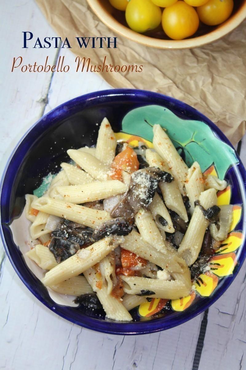 Pasta with Portobello Mushrooms