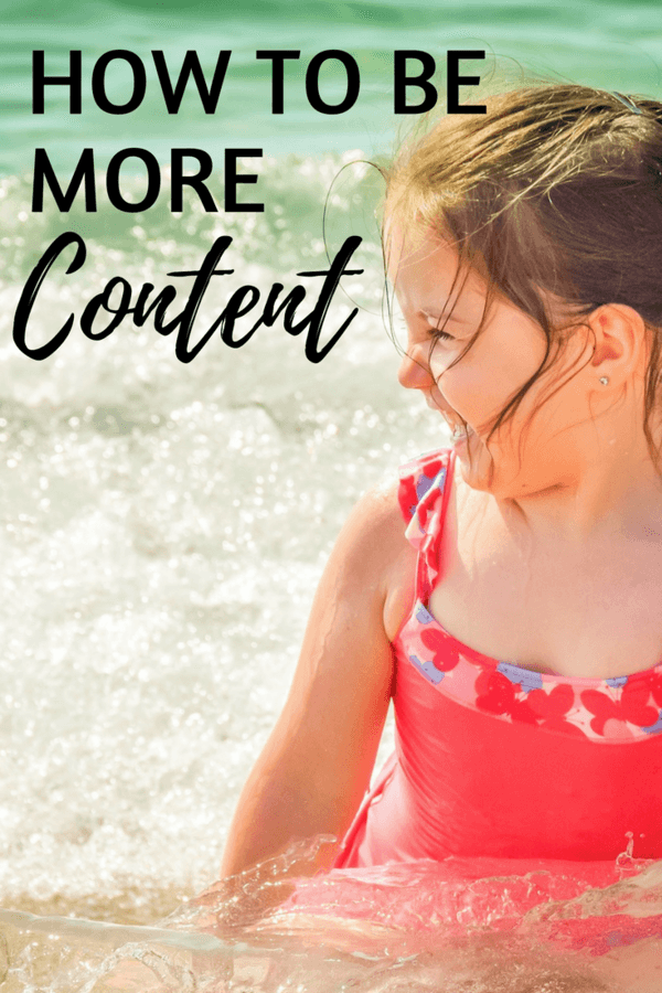 It's easy, given the time we are in, to always want to be better, have more, do more, and in the end, that comes down to contentment. So how do you become more content?
