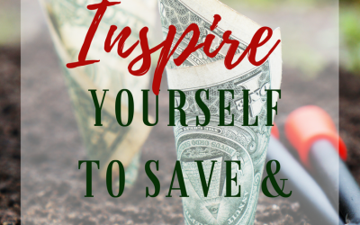 5 Ways to Inspire Yourself to Save and Invest