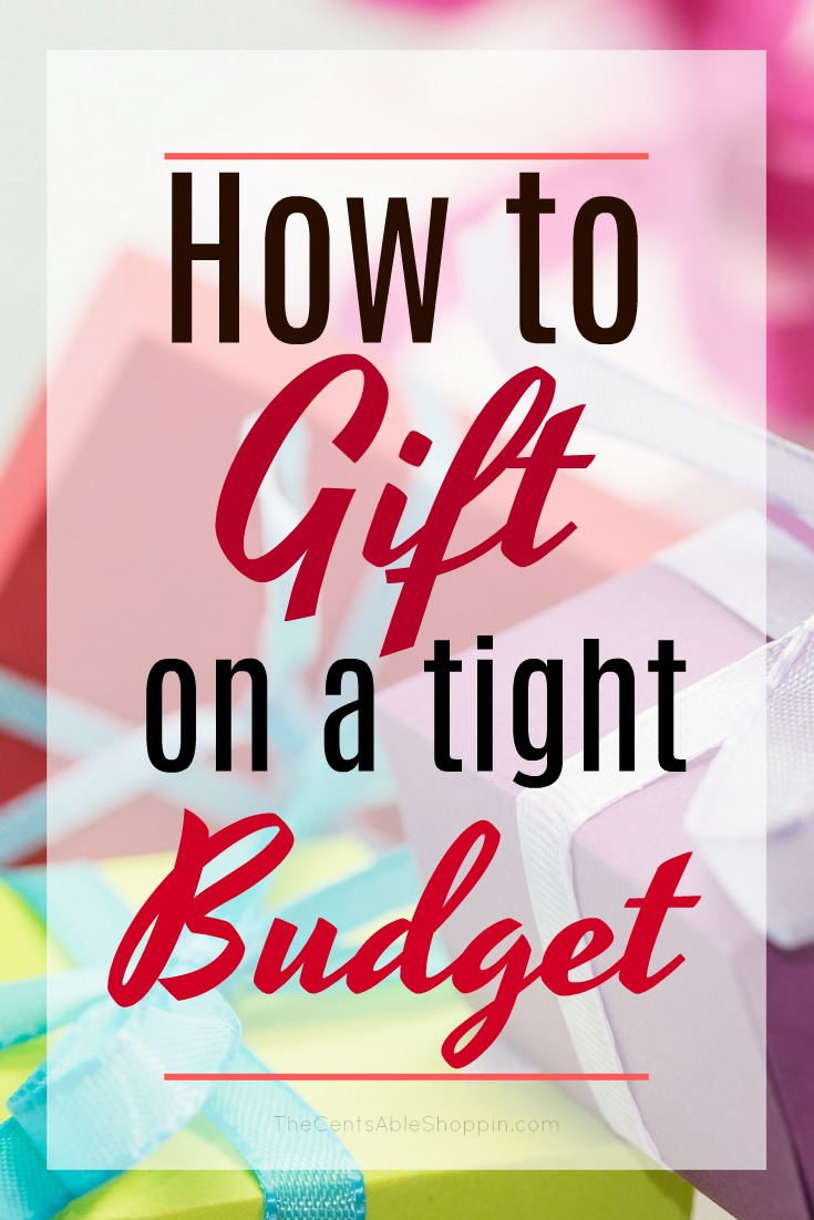 How to Gift on a Tight Budget