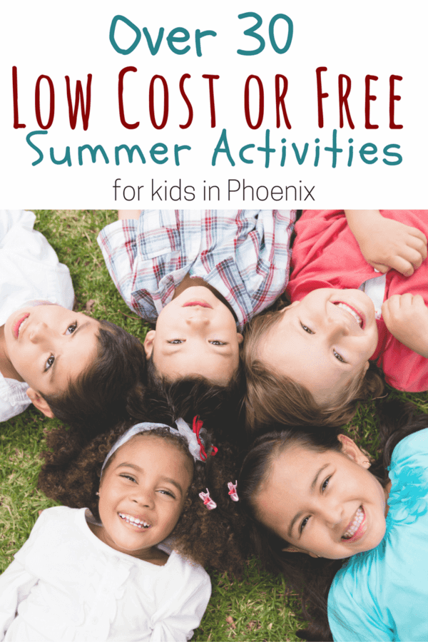 over 30 low cost free activities for kids in the phoenix area