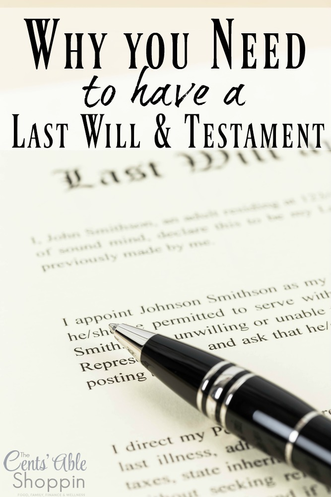 Why you need a last will & testament