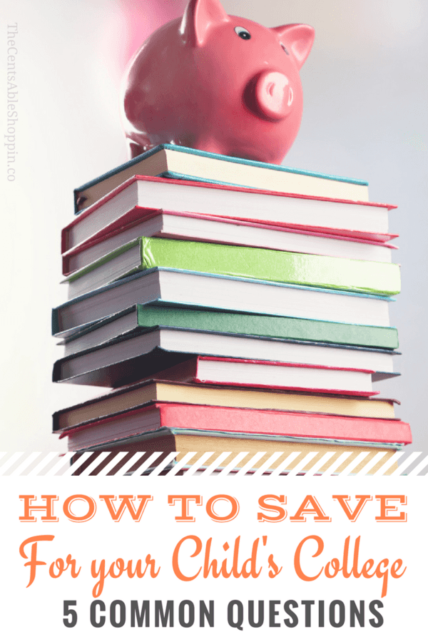 Saving for your Child's College - 5 Common Questions