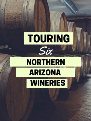 6 Northern Arizona Wineries