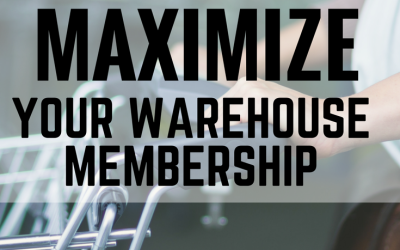 How to Maximize your Savings on a Warehouse Membership