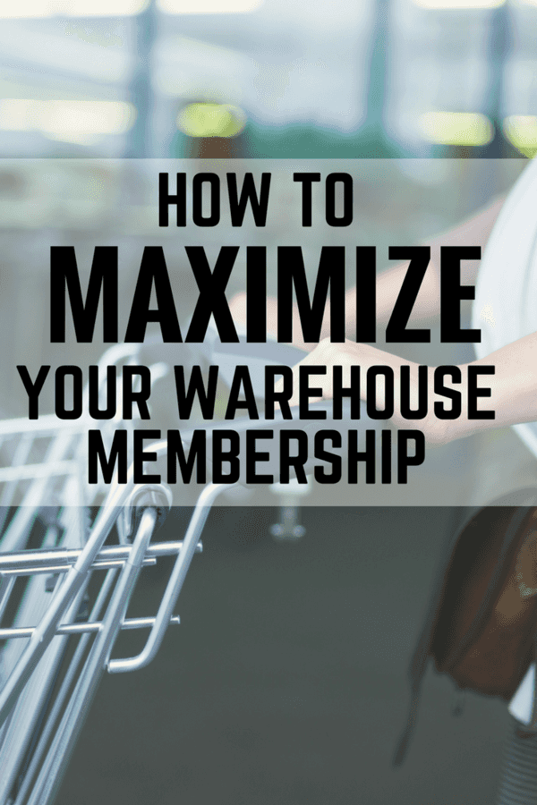 Do you belong to a warehouse? Here are 7 Tips to Maximizing your Savings and help you save your hard earned cash.