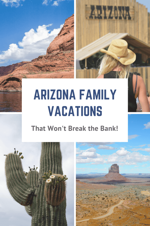 5 Arizona Family Vacations that Won't Break the Bank