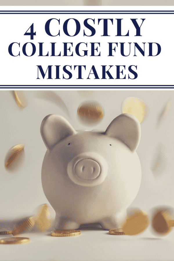 By saving for your child(ren) early on, you can help offset the cost of higher education. Here are 4 costly college fund mistakes parents often make.