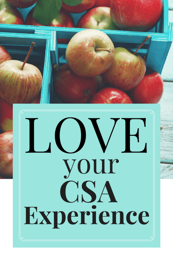 Are you part of a CSA? Being part of one is a beautiful thing. Here are ten ways you can truly LOVE your CSA experience.