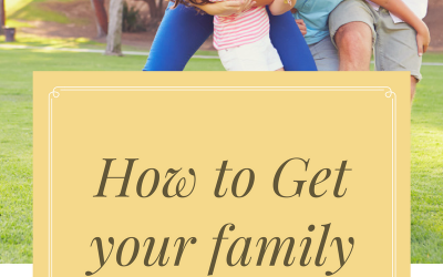 How to Get your Family Involved with Life Changes