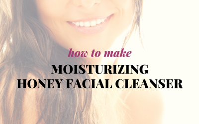 How to Make Moisturizing Honey Facial Cleanser