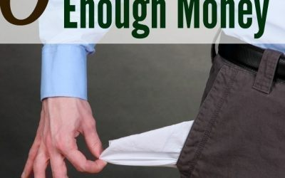 8 Reasons Why you Never Have Enough Money