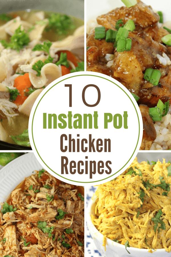 10 Instant Pot Chicken Recipes