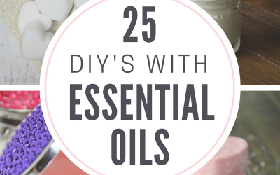 25 DIY's with Essential Oils