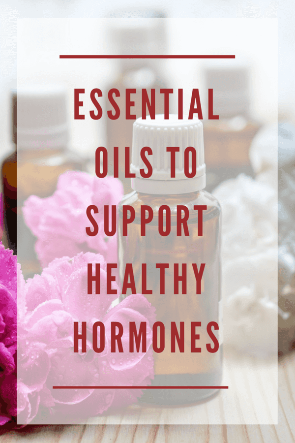 Essential Oils to Support Healthy Hormones