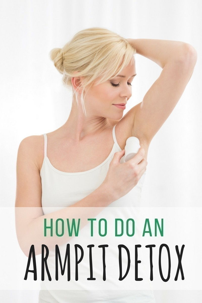 How to Do An Armpit Detox