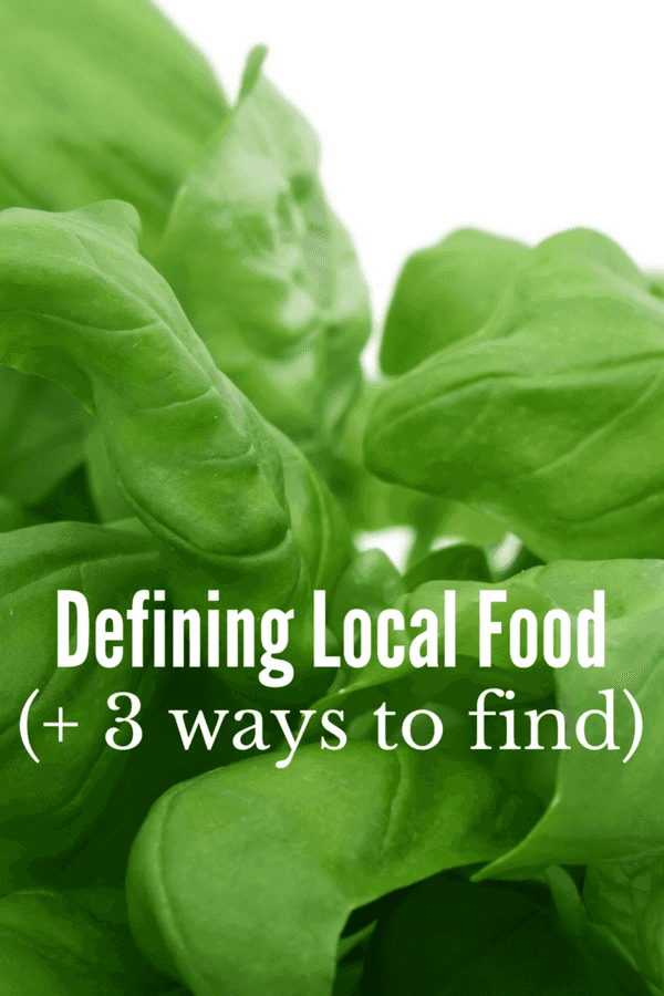 What does local food mean to you? Does it mean in your city? Or, in your state? Does it mean sustainable and organic? Here are 3 ways to find local food in your area.