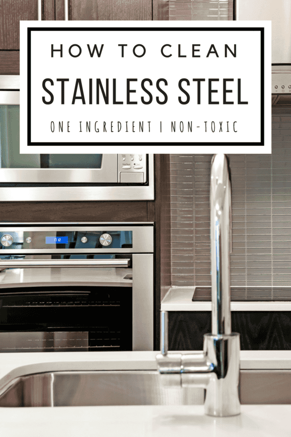 An easy, effective and non-toxic way to clean your stainless steel appliances without using harmful, toxic chemicals.