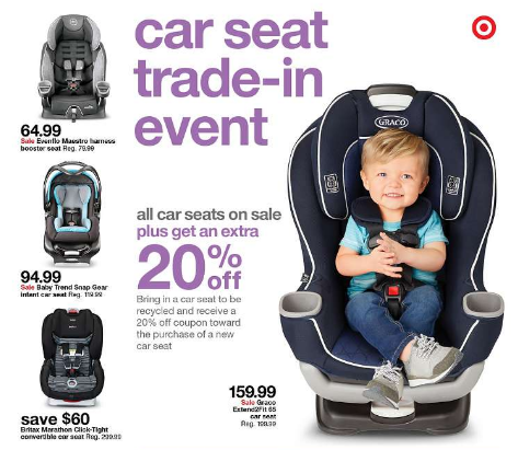 Through 4 30 Participate In The Car Seat Trade Event At Target When You Bring A Used To Stores Nationwide Youll Get 20 OFF Any