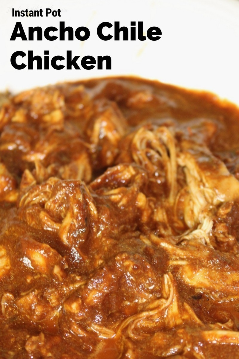 Instant Pot Ancho Chile Chicken
