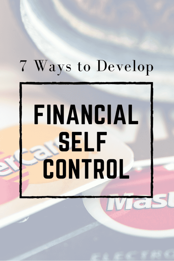 If you are anything like the majority of Americans, you might be tempted to run out and buy items each day that you probably do not need.  Self control can be a challenging thing. Here are 7 ways to develop financial self control.  #finances #money #budget #investing #selfcontrol #savingmoney