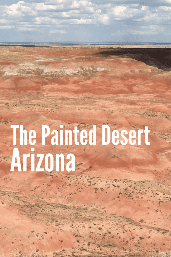 Visit The Painted Desert (Arizona)